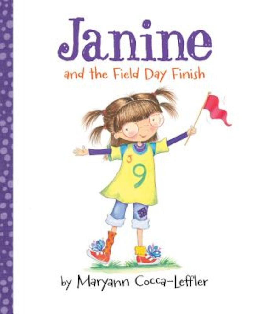 Janine and the Field Day Finish, Hardcover