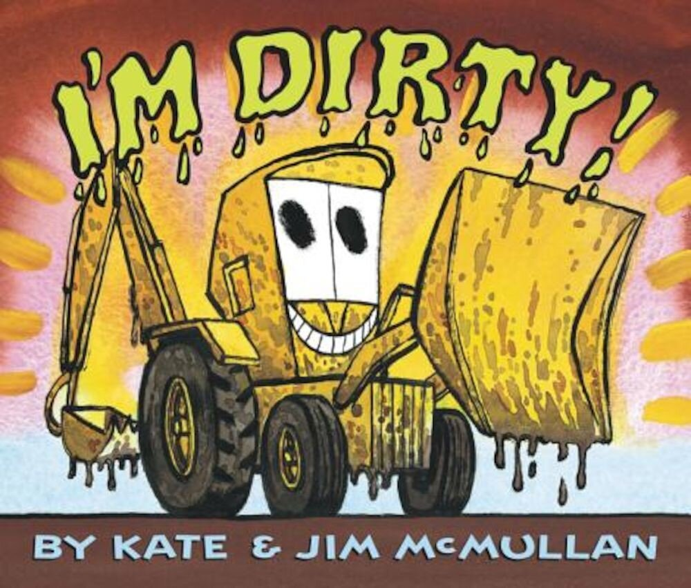 I'm Dirty! Board Book, Hardcover