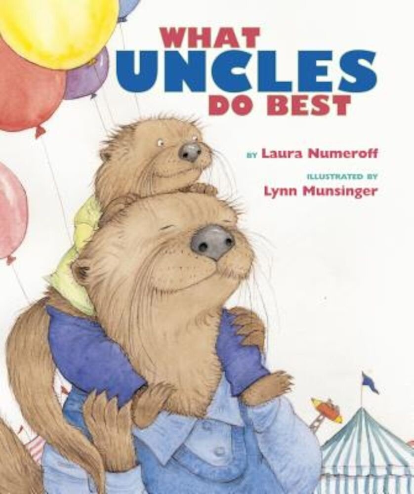 What Aunts Do Best / What Uncles Do Best, Hardcover