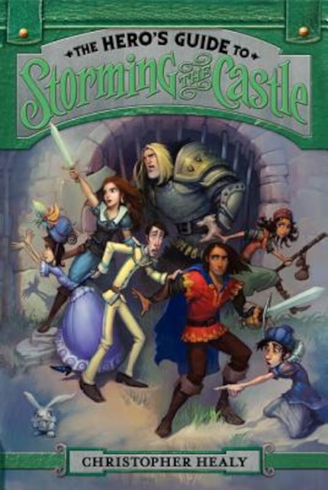 The Hero's Guide to Storming the Castle, Paperback