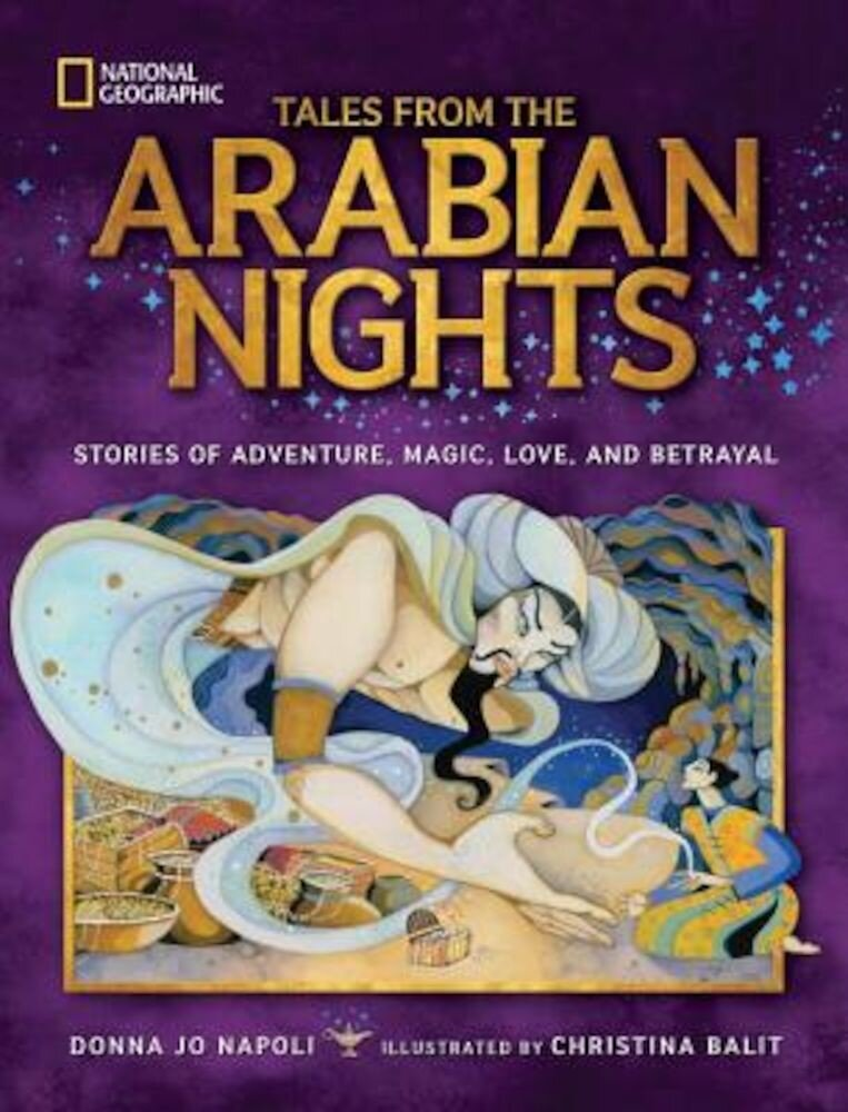 Tales from the Arabian Nights: Stories of Adventure, Magic, Love, and Betrayal, Hardcover
