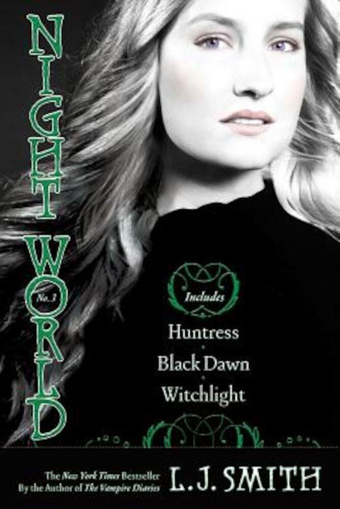 Night World #03: Huntress/Black Dawn/Witchlight, Paperback