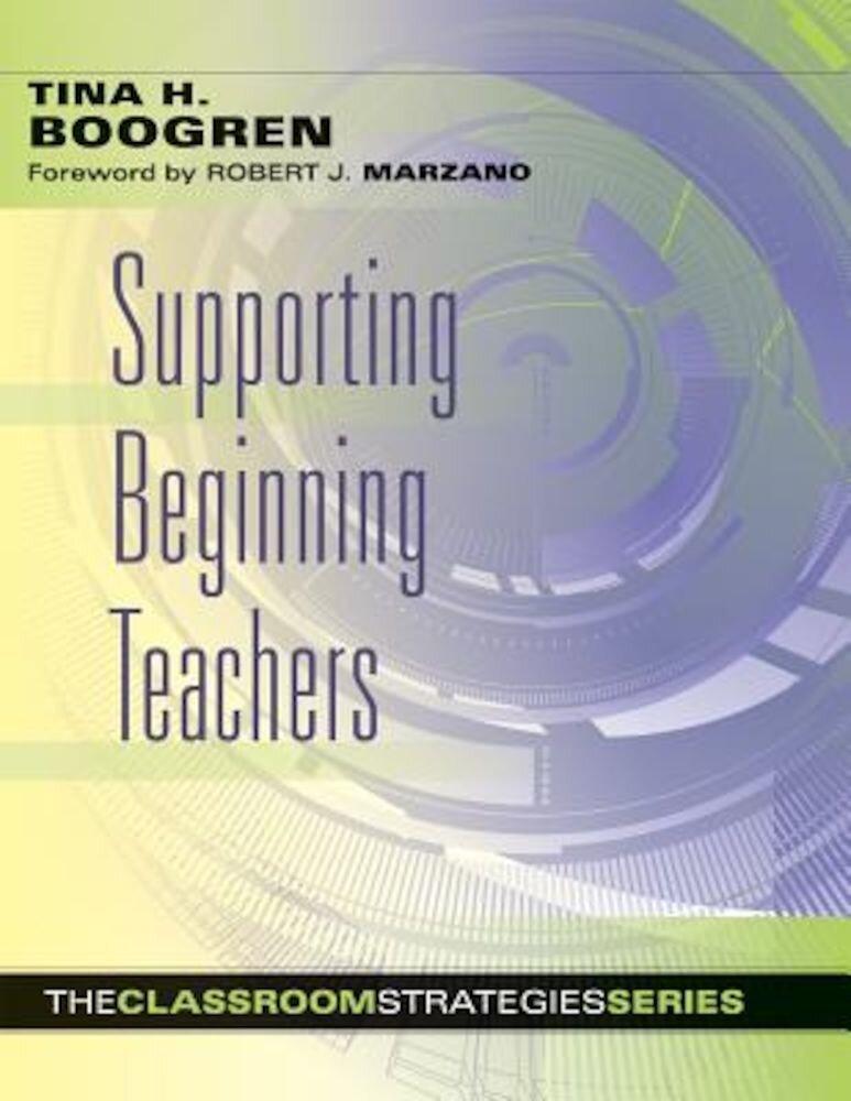 Supporting Beginning Teachers, Paperback