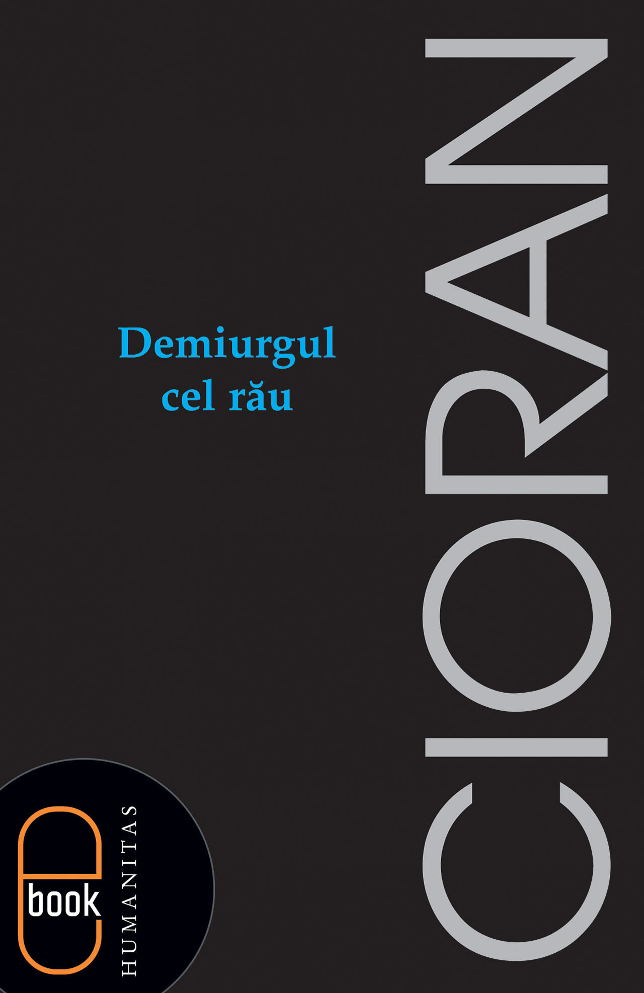 Demiurgul cel rau (eBook)
