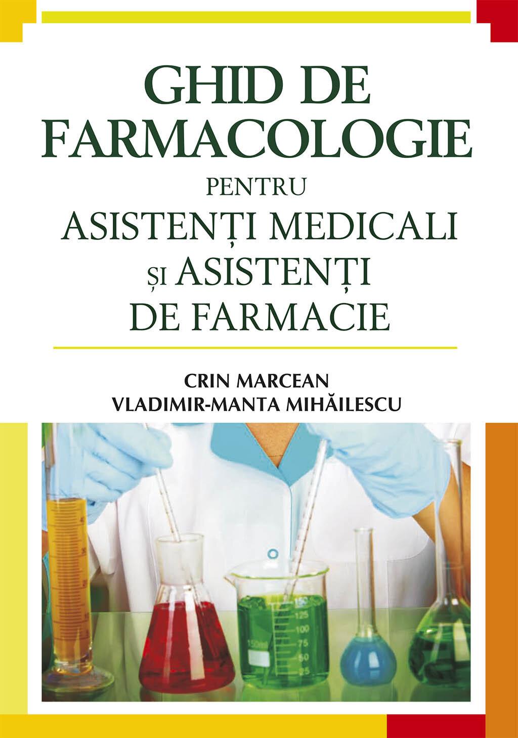 Ghid de farmacologie pentru asistenti medicali si asistenti de farmacie (eBook)