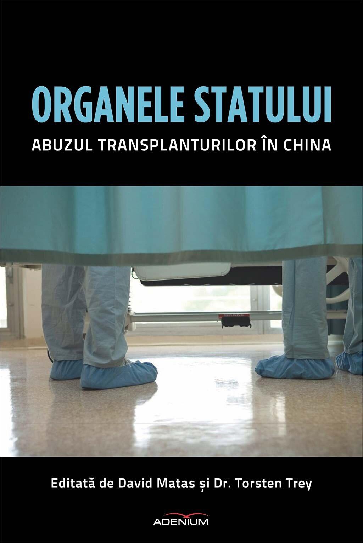 Organele statului. Abuzul transplanturilor in China (eBook)