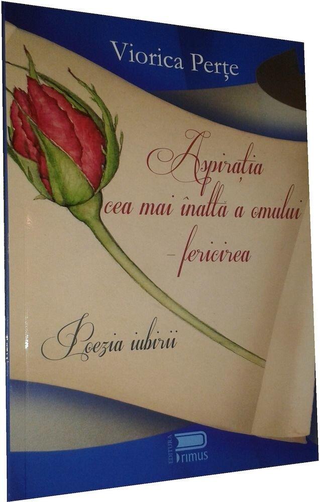 Coperta Carte Aspiratia cea mai inalta a omului - Fericirea. Poezia iubirii