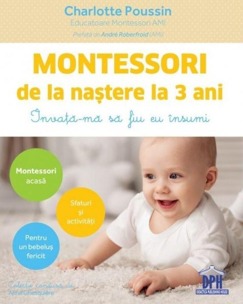Coperta Carte Montessori de la nastere la 3 ani