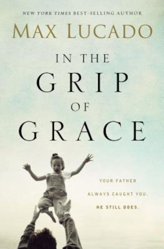 In the Grip of Grace, Paperback