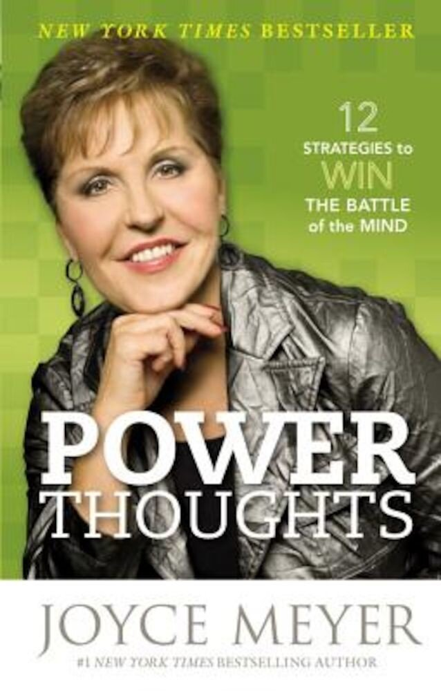 Power Thoughts: 12 Strategies to Win the Battle of the Mind, Paperback
