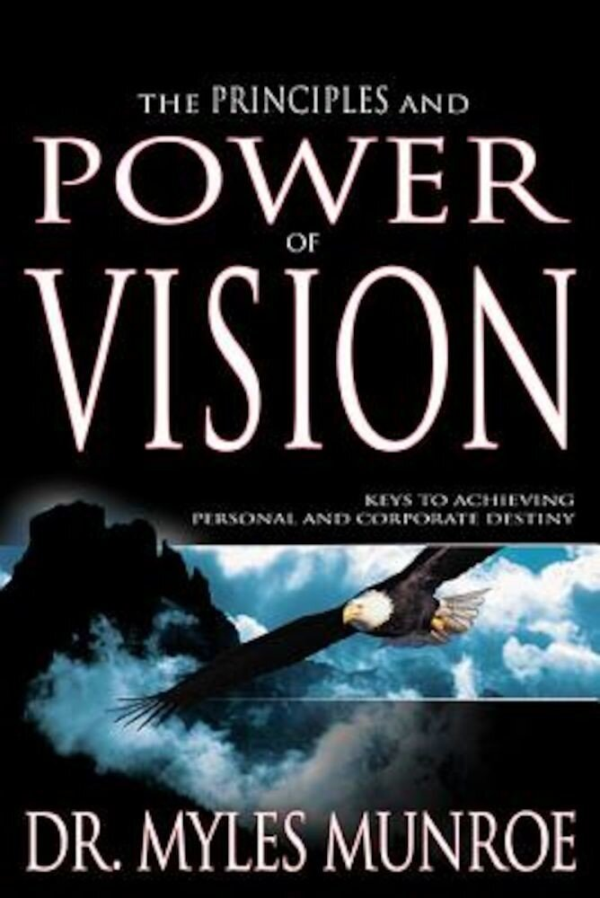 Principles and Power of Vision, Paperback