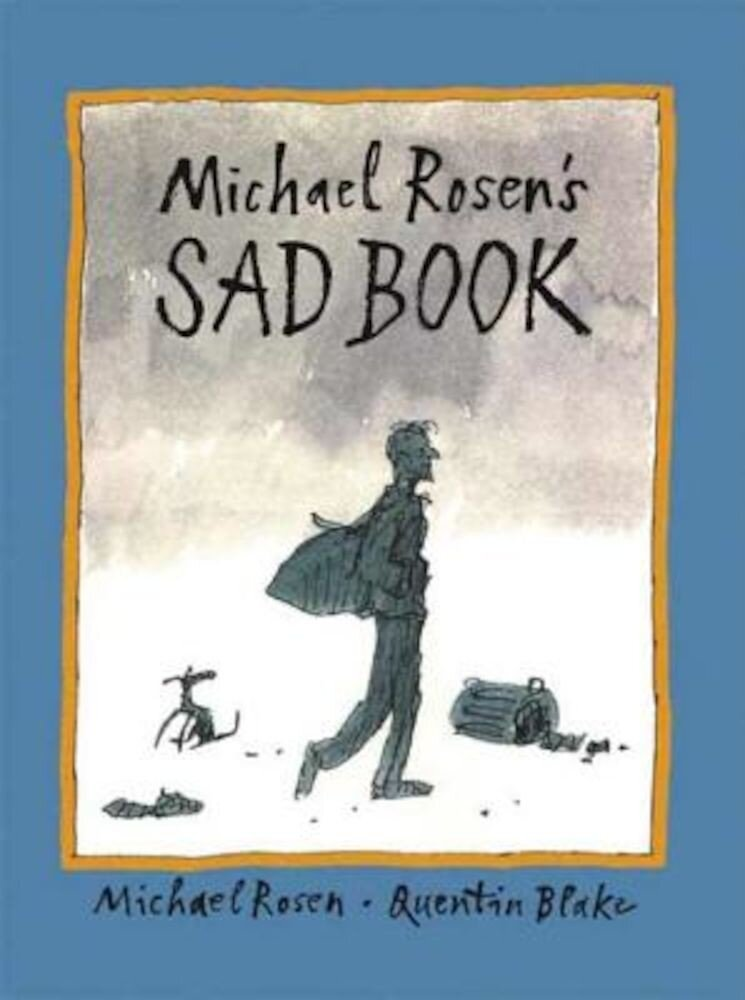 Michael Rosen's Sad Book, Hardcover