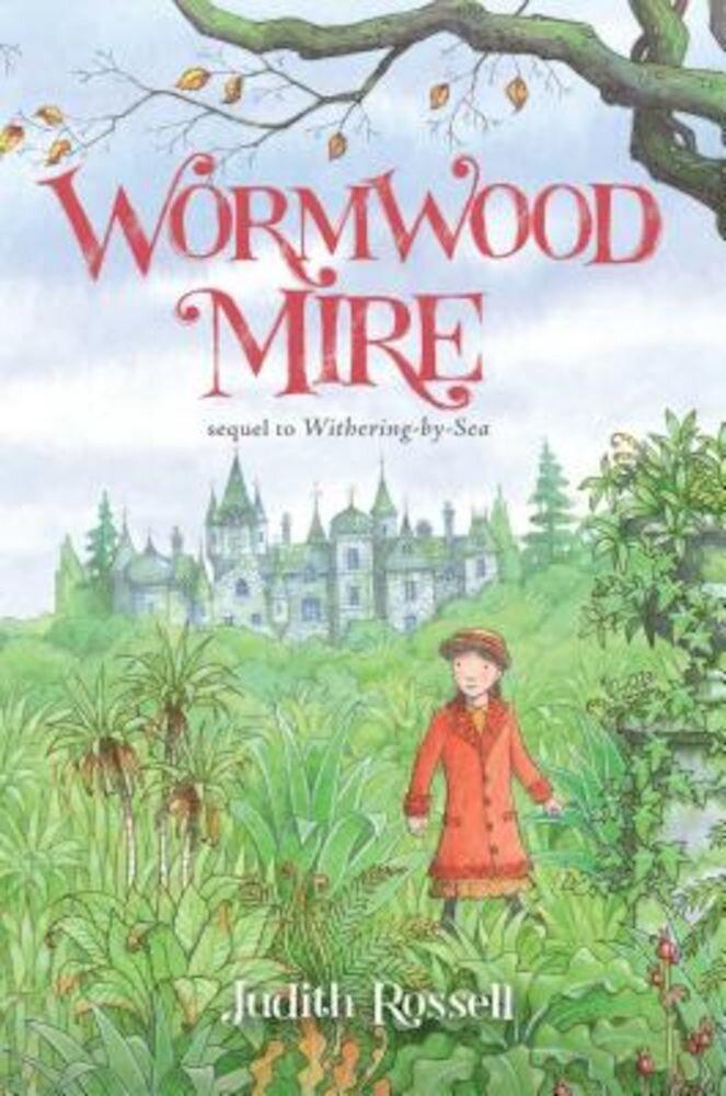 Wormwood Mire, Hardcover