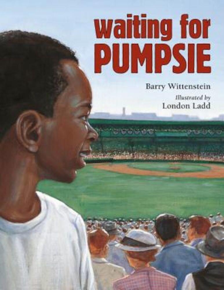 Waiting for Pumpsie, Hardcover