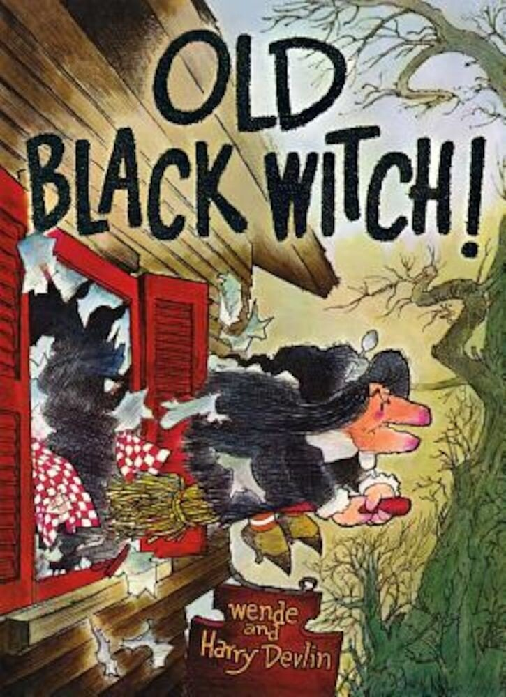 Old Black Witch!, Hardcover