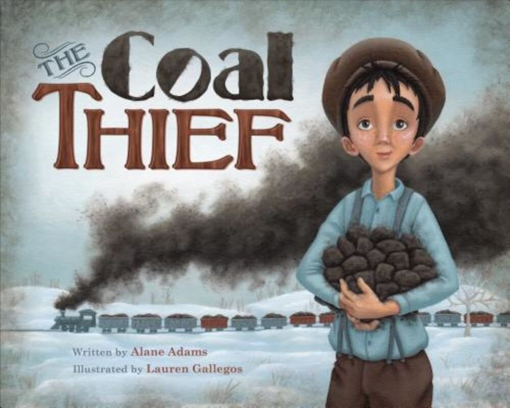 The Coal Thief, Hardcover