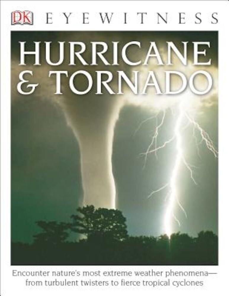 DK Eyewitness Books: Hurricane & Tornado, Paperback