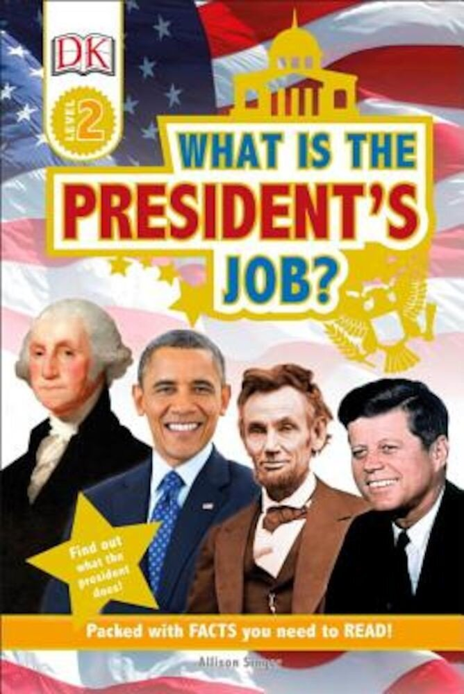What Is the President's Job?, Hardcover
