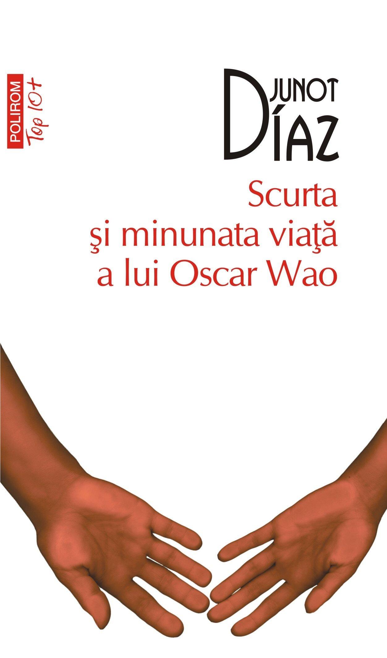Scurta si minunata viata a lui Oscar Wao (eBook)