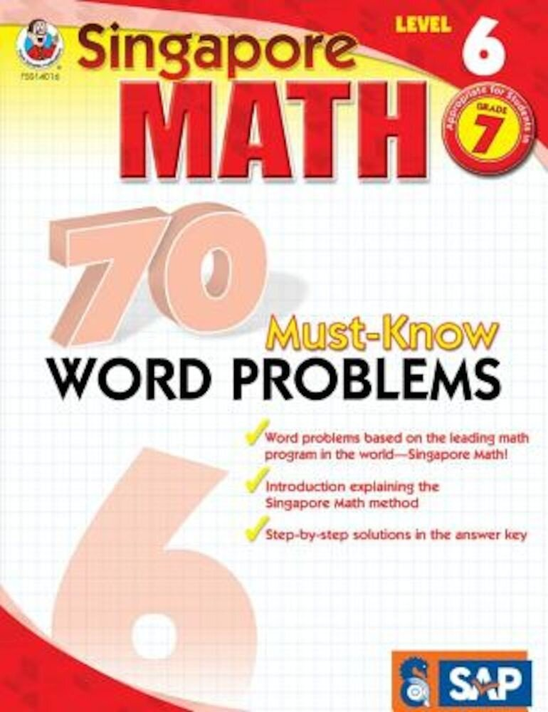 Singapore Math 70 Must-Know Word Problems Level 6, Grade 7, Paperback