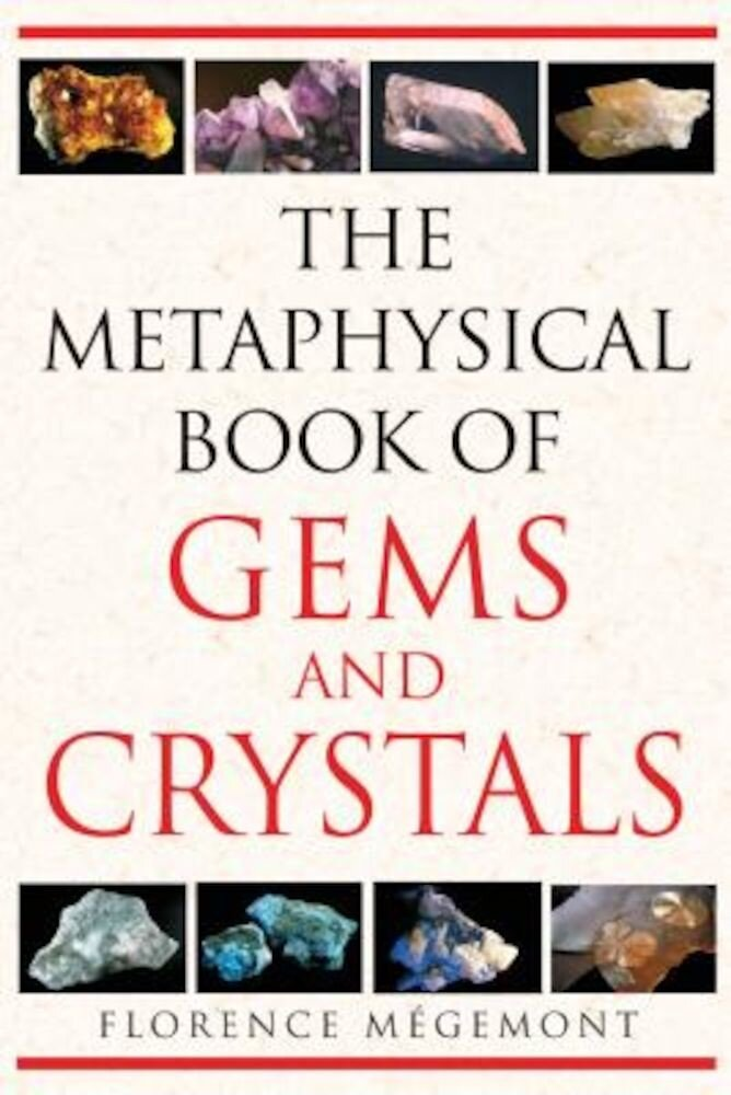 The Metaphysical Book of Gems and Crystals, Paperback