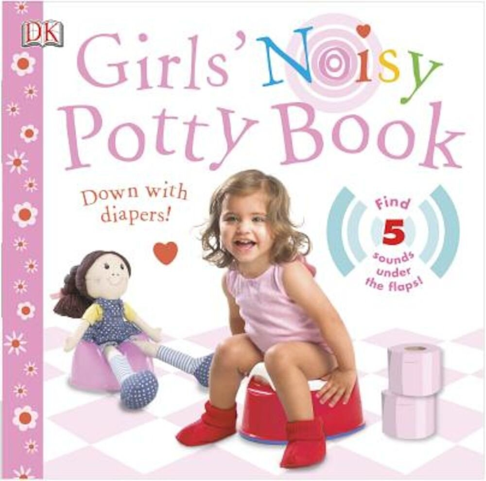 Girls' Noisy Potty Book, Hardcover