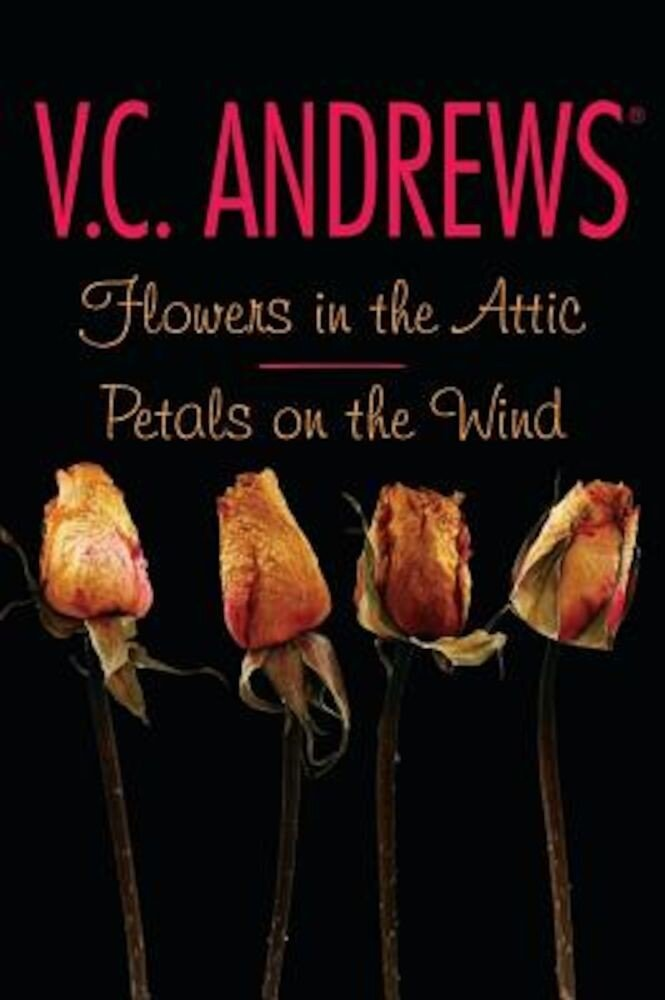Flowers in the Attic/Petals on the Wind, Paperback