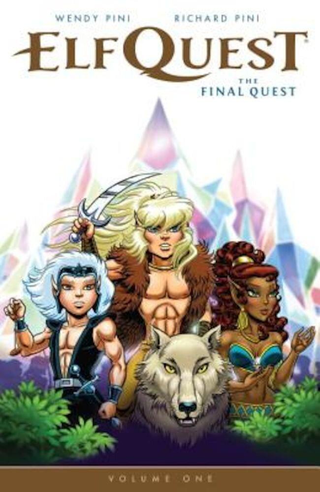 Elfquest: The Final Quest Volume 1, Paperback
