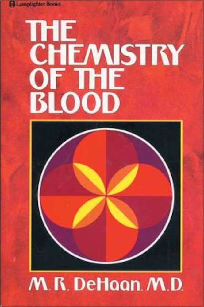 Chemistry of the Blood, Paperback