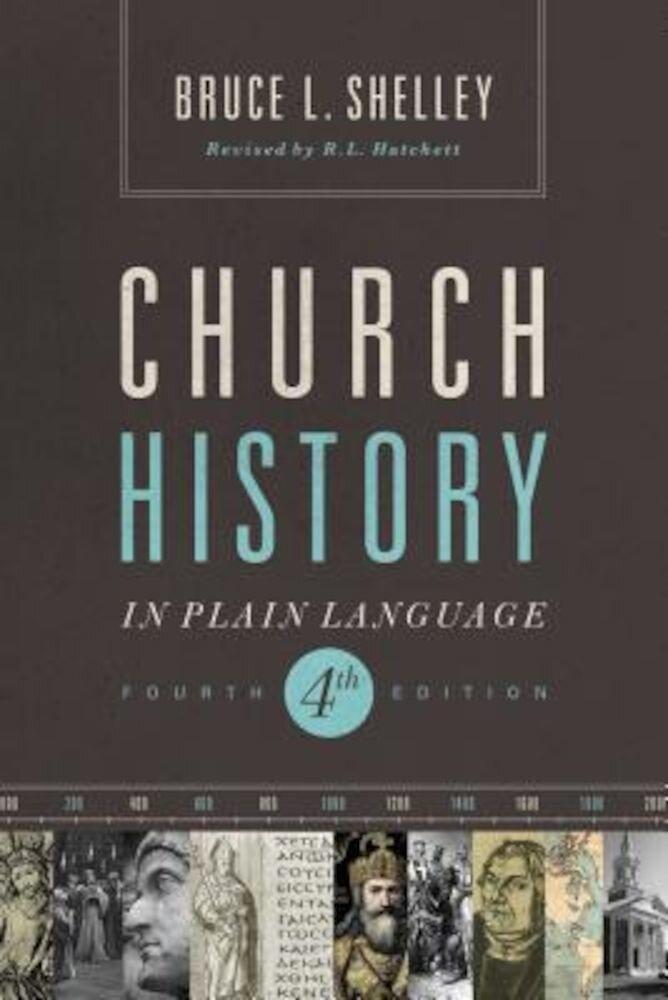 Church History in Plain Language, Paperback