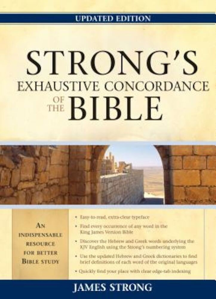 Strong's Exhaustive Concordance of the Bible, Hardcover
