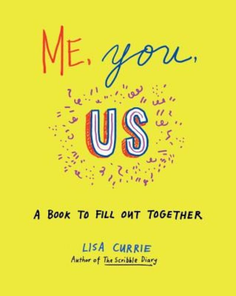 Me, You, Us: A Book to Fill Out Together, Paperback