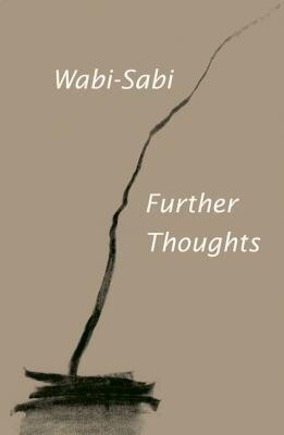 Wabi-Sabi: Further Thoughts, Paperback