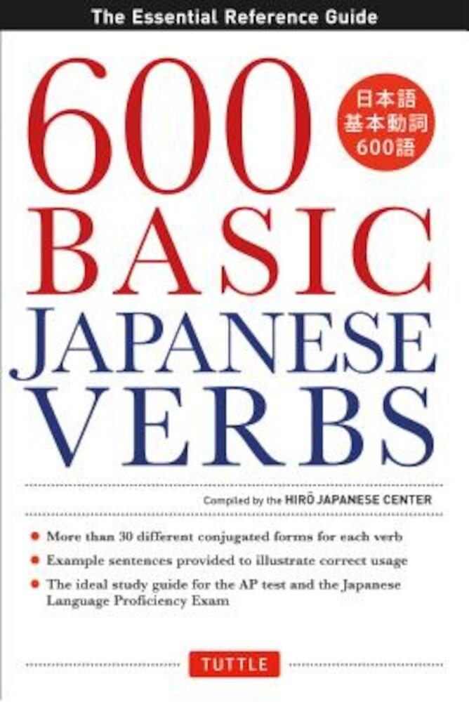 600 Basic Japanese Verbs, Paperback