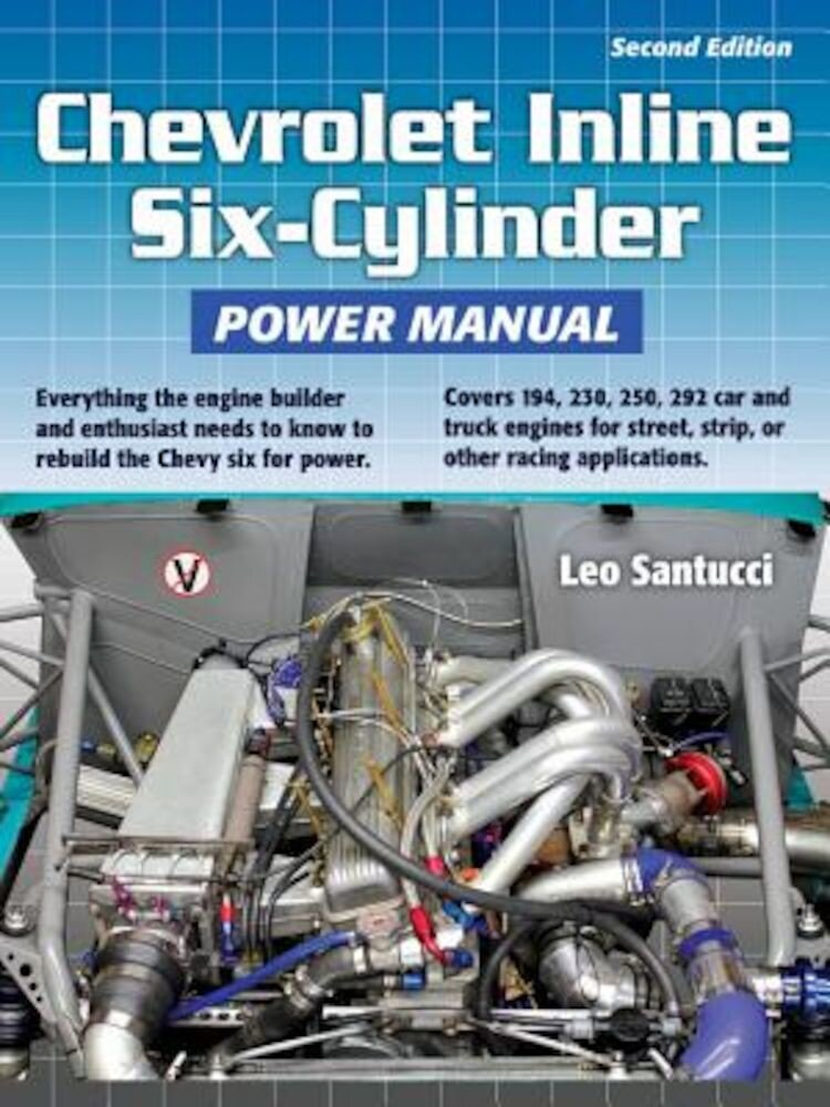 Chevrolet Inline Six-Cylinder Power Manual, Paperback