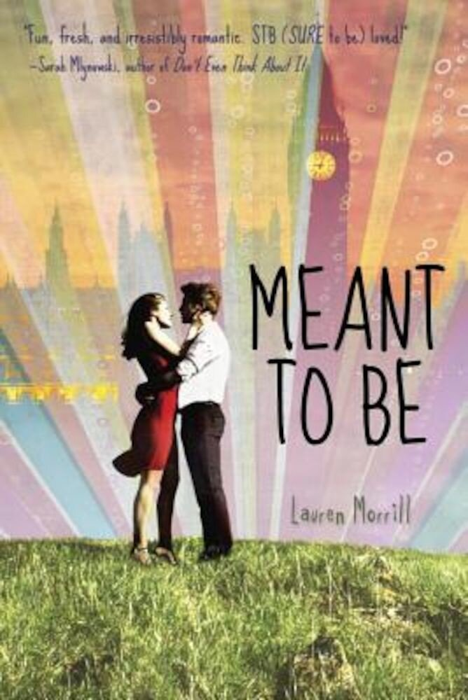 Meant to Be, Paperback