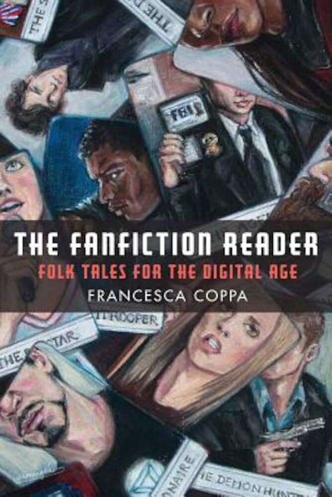 The Fanfiction Reader: Folk Tales for the Digital Age, Paperback