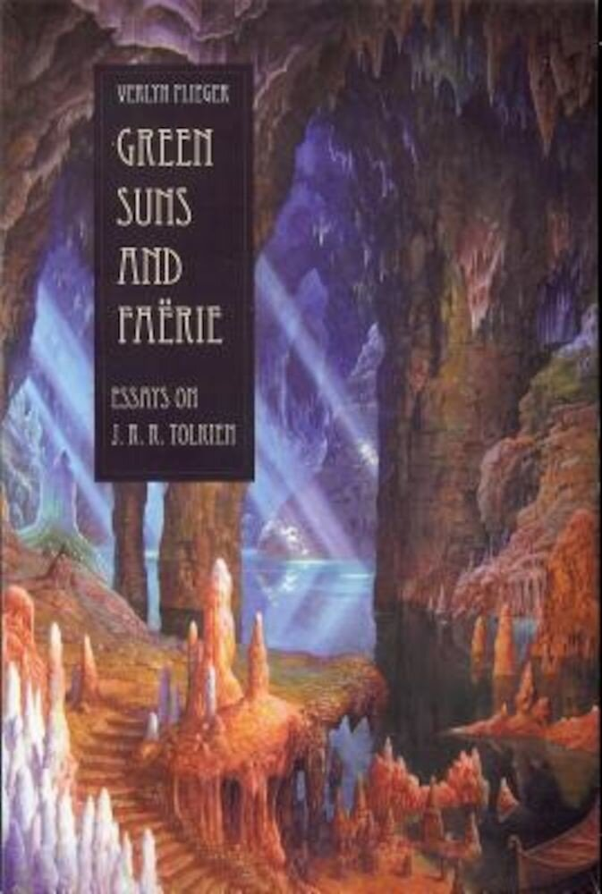 Green Suns and Faerie: Essays on Tolkien, Paperback