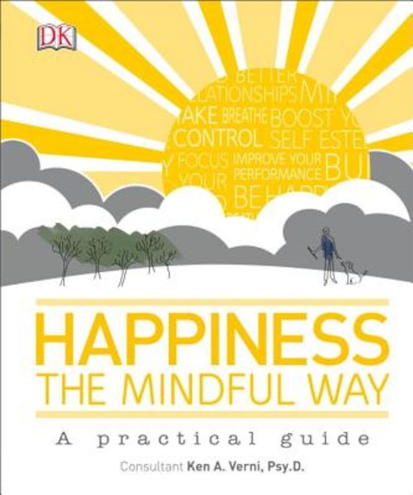 Happiness the Mindful Way, Hardcover