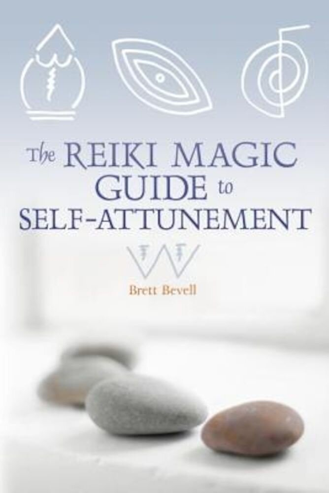 The Reiki Magic Guide to Self-Attunement, Paperback
