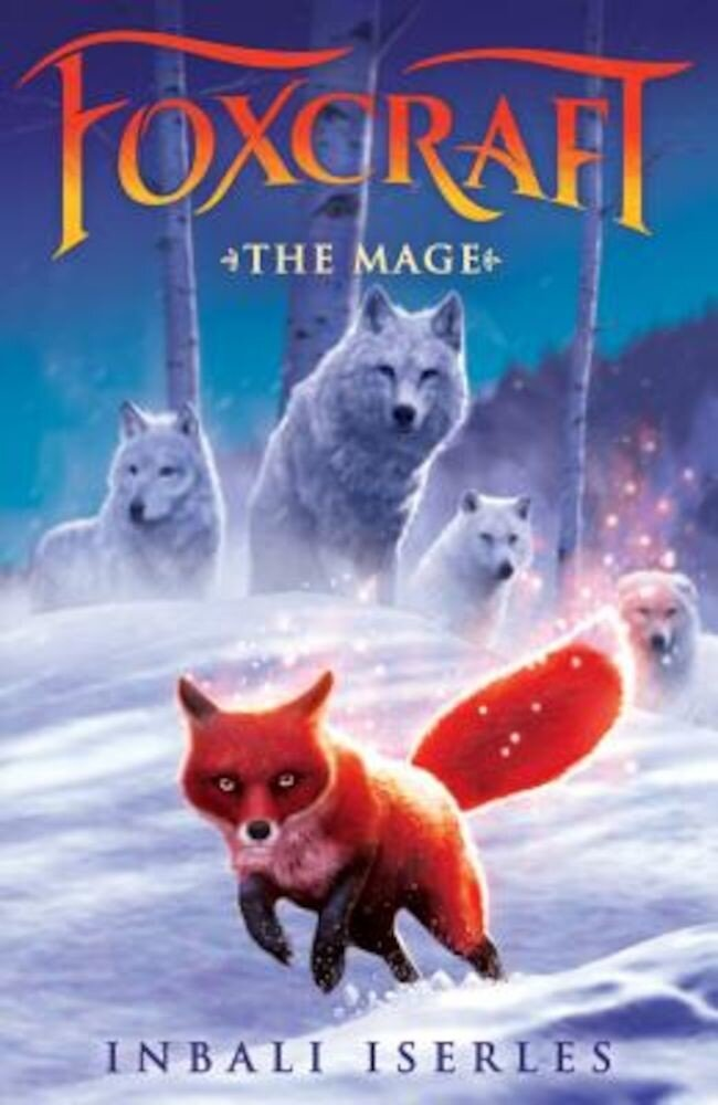 The Mage (Foxcraft, Book 3), Hardcover