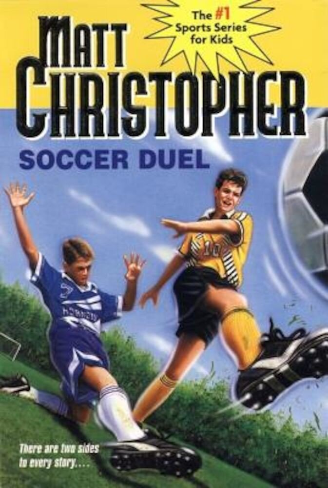 Soccer Duel: There Are Two Sides to Every Story..., Paperback