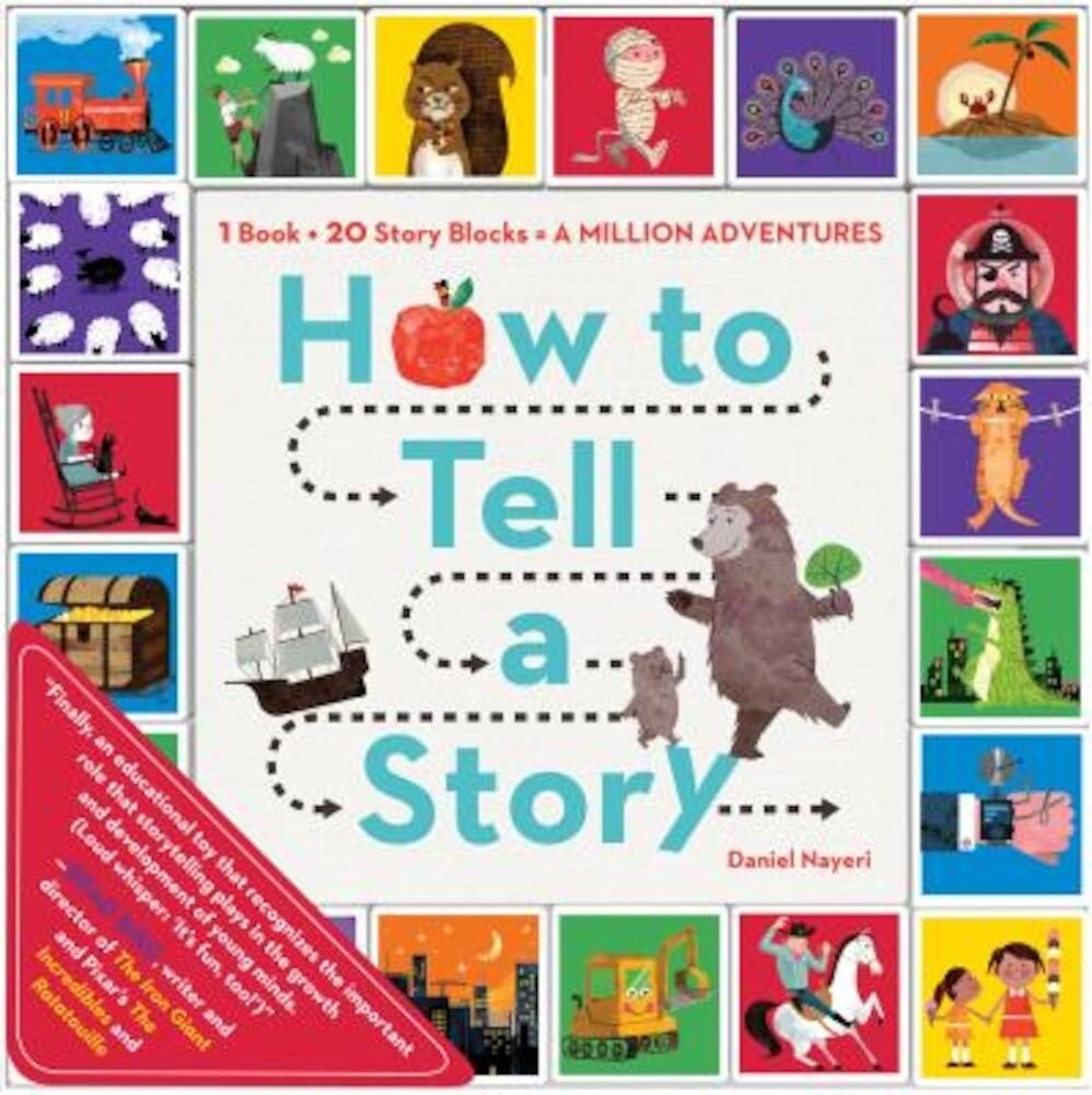 How to Tell a Story: 1 Book + 20 Story Blocks = a Million Adventures, Paperback