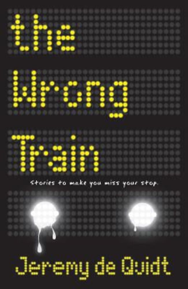 The Wrong Train, Hardcover