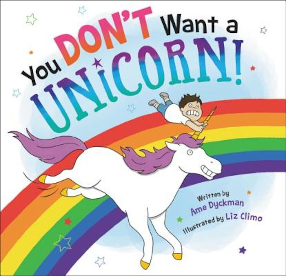 You Don't Want a Unicorn!, Hardcover
