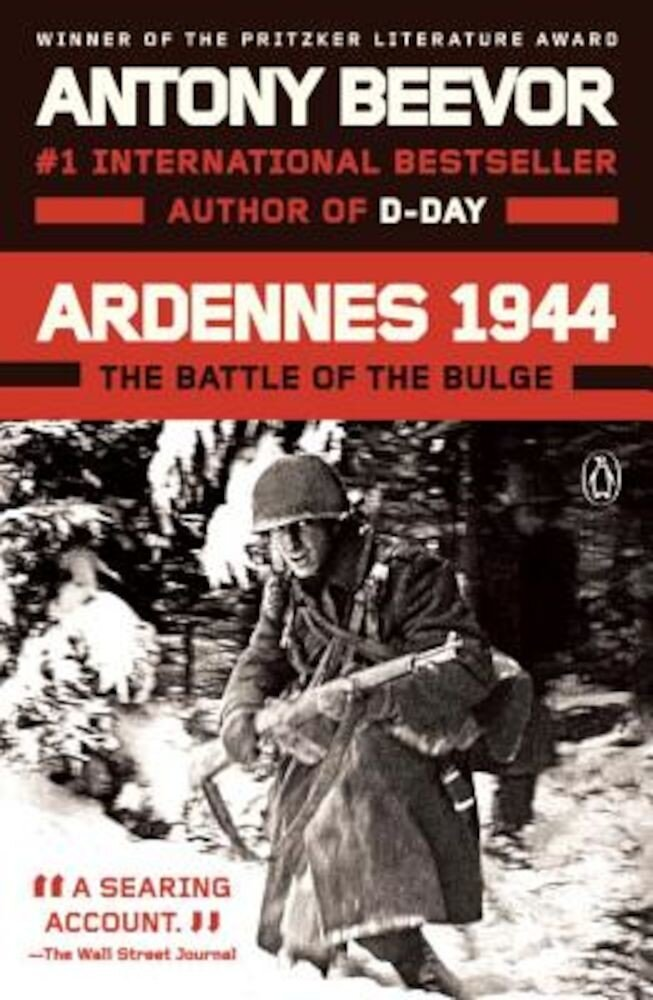 Ardennes 1944: The Battle of the Bulge, Paperback