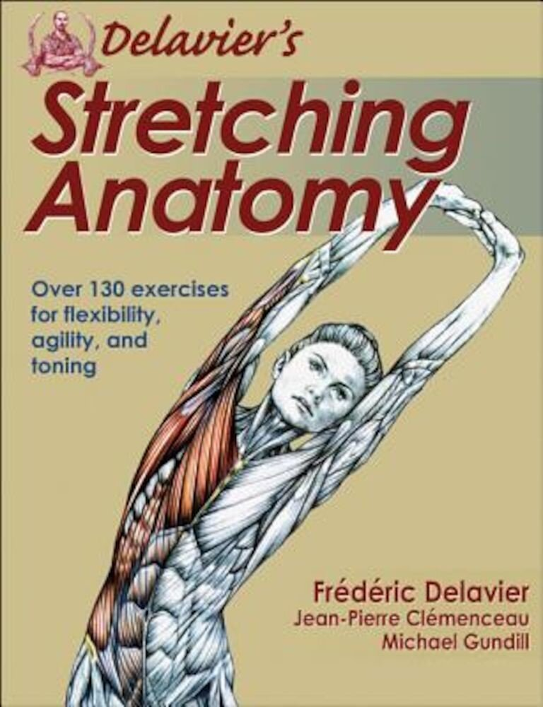Delavier's Stretching Anatomy, Paperback