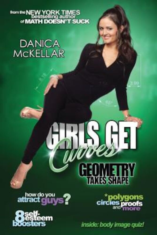 Girls Get Curves: Geometry Takes Shape, Paperback