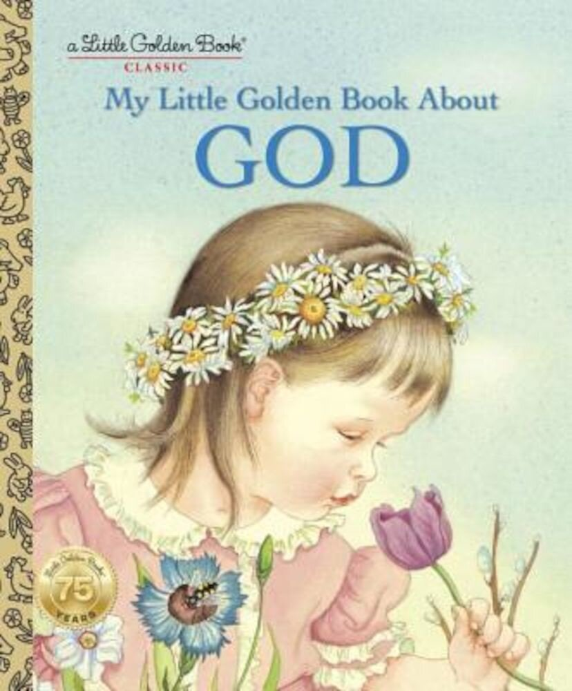 My Little Golden Book about God, Hardcover
