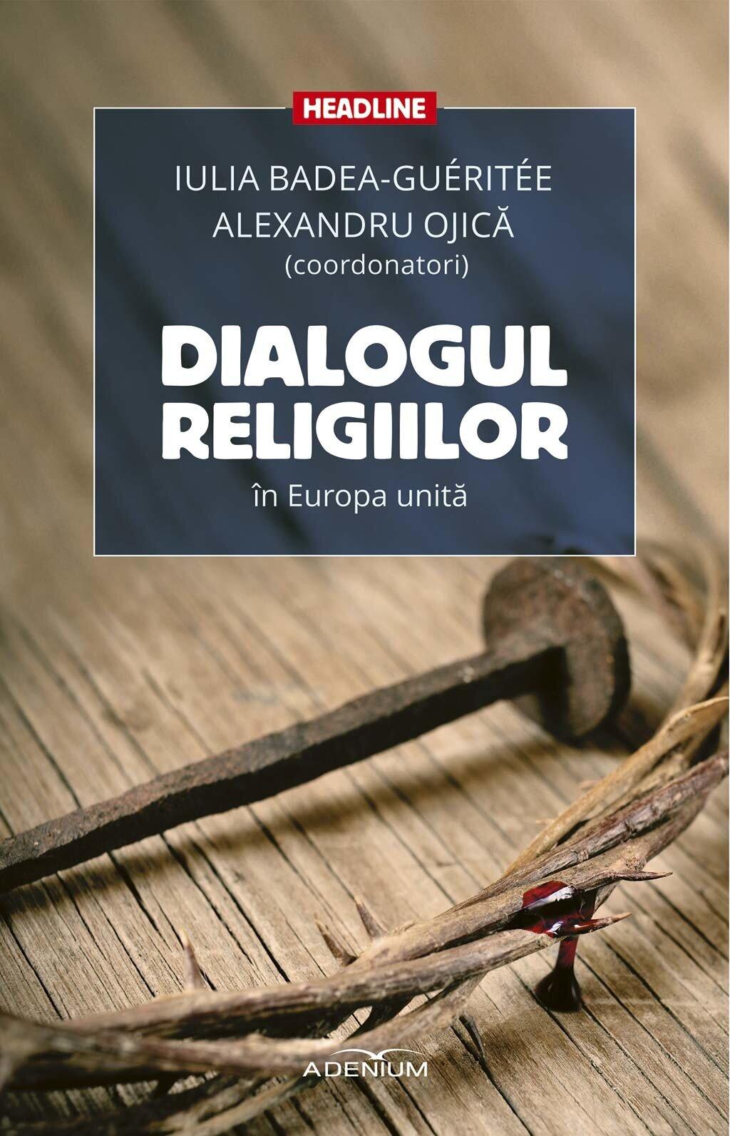 Dialogul religiilor in Europa unita (eBook)